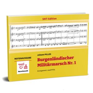 BURGENLÄNDISCHER MILITÄRMARSCH Nr. 1