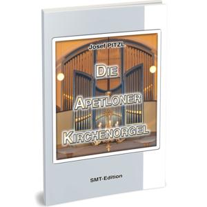 DIE APETLONER KIRCHENORGEL (Buch & DVD)