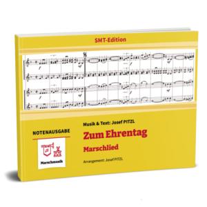 ZUM EHRENTAG (Marschlied)